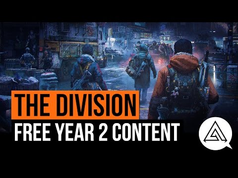 The Division   Year 2 Content Confirmed - Free DLC, PvE Events & More!