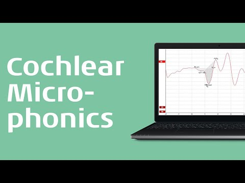 ECochG - Recording the Cochlear Microphonic (CM)
