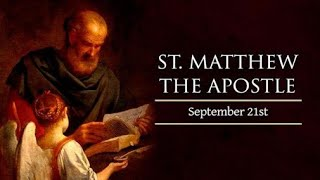 The Daily Mass: St Matthew the Apostle & Evangelist