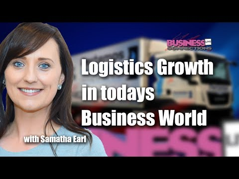 Logistics Growth In Today's Business World BCL182