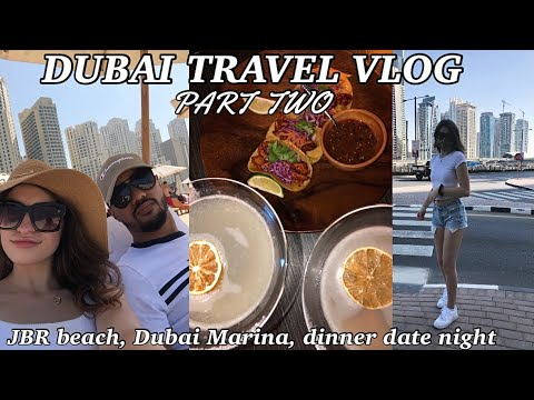 DUBAI VLOG 2020: Jumeirah Beach, dinner date night, Bluewaters Island + Dubai Marina & souvenir haul