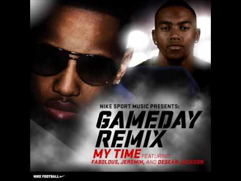 My Time (Gameday Remix) Fabolous Feat. Jeremih & DeSean Jackson