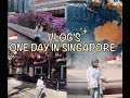 VLOG'S!! ONE DAY IN SINGAPORE || Ngapain aja??😂🧐