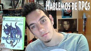 Hablemos de RPGs: Blue Dragon (XBOX 360) Análisis / Review en Español: Episodio 13