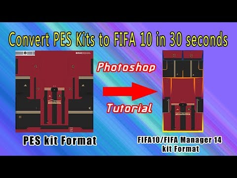 PES to FIFA 10/FIFA Manager 14 kit converter tutorial by MarianTIM