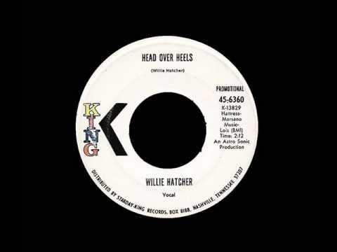 Willie Hatcher - Head Over Heels