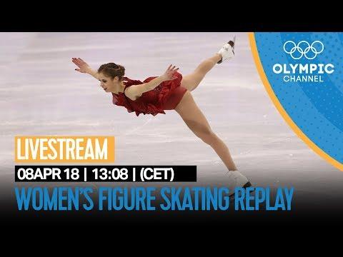 Women's Figure Skating LIVE Replay   PyeongChang 2018 Winter Olympics   Go Figure!