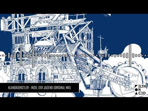 KlangKuenstler - Insel Der Jugend (Original Mix)