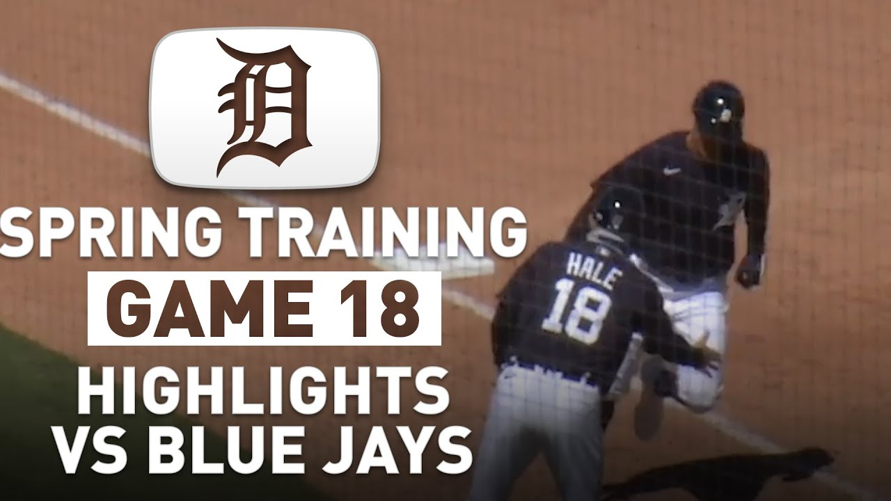 Detroit Tigers Spring Training Highlights Game 18 vs Blue Jays