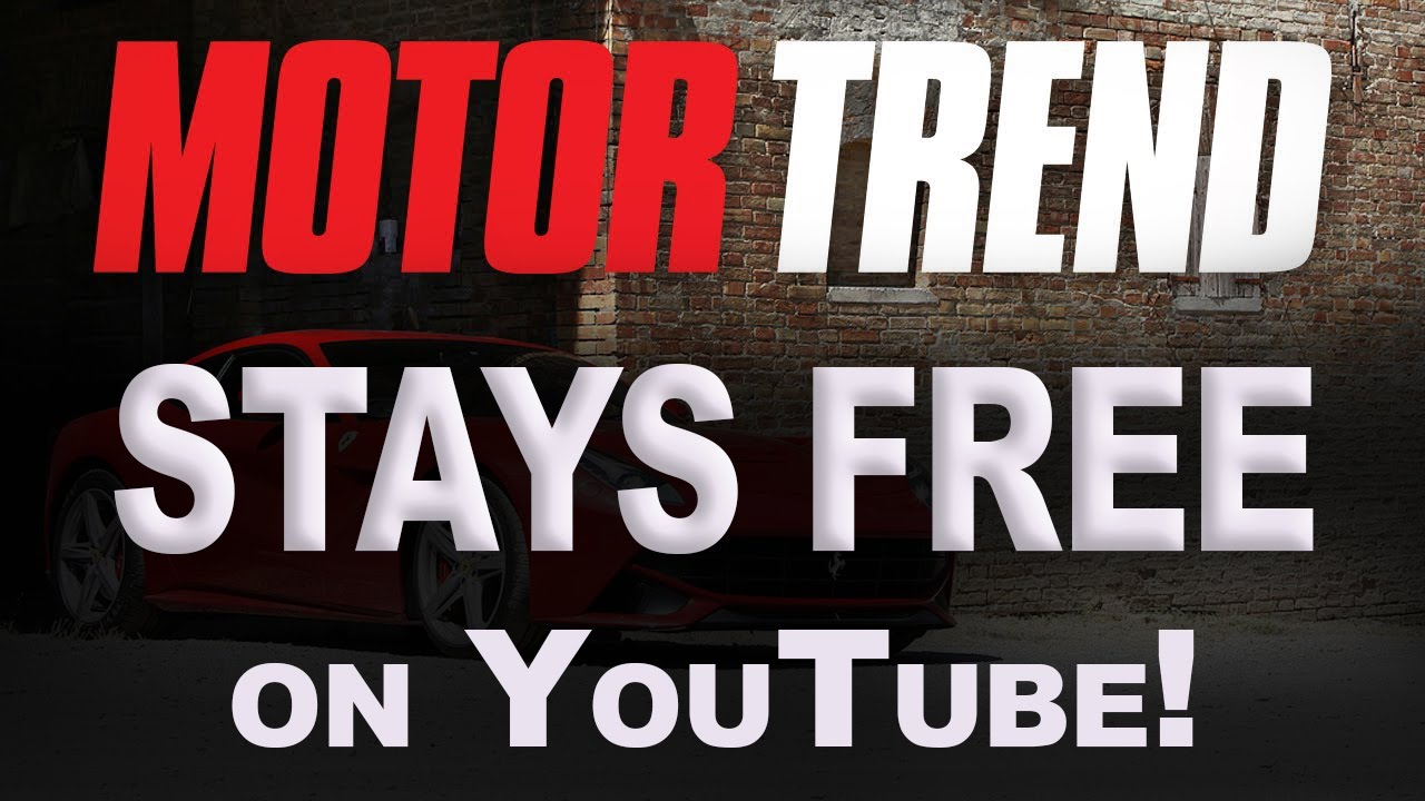 Freiburger answers you about motor trend ondemand youtube for Motor trend channel youtube