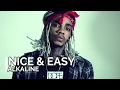 Download ALKALINE - NICE & EASY (OFFICIAL LYRICS) MP3 song and Music Video