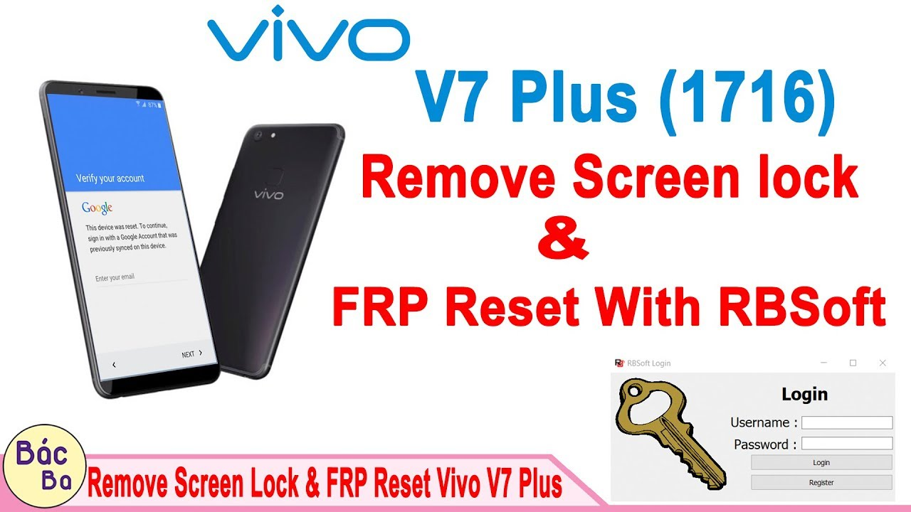 How To Remove Screen Lock & FRP Reset VIVO V7 Plus (1716) With RBSoft V1 6  | Done & Free