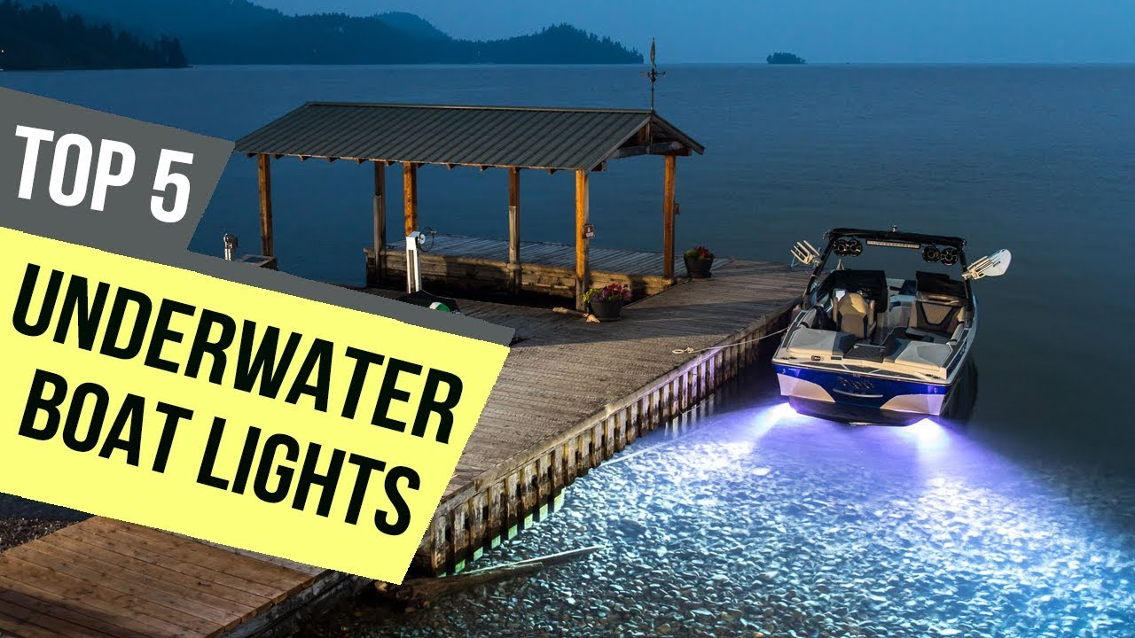 Top 5 Underwater Boat Lights 2019 Reviews Youtube