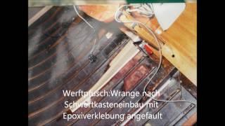 Reparatur Holzboot Jollenkreuzer Cora II  2003 / 2004