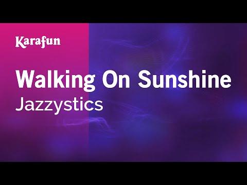 Karaoke Walking On Sunshine - Jazzystics *