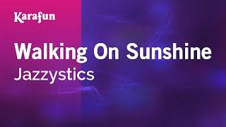 Download MP3: https://www.karaoke-version.com/mp3-backingtrack/jazzystics/walking-on-sunshine.html Sing Online: ...