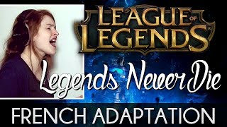 ♈ [French] Legends Never Die (Worlds 2017) - League Of Legends