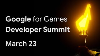 Gambar cover Google for Games Developer Summit: A free, digital experience for game developers