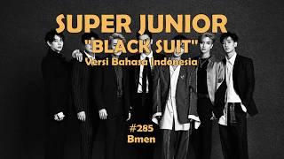 285. Super Junior - Black Suit (Versi Bahasa Indonesia - Bmen)