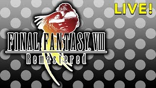 Final Fantasy VIII Remastered (with Tim & Jason)