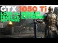 For Honor   i5 2500   GTX 1050 Ti   Low vs. Medium vs. High vs. Extreme Settings   1080p