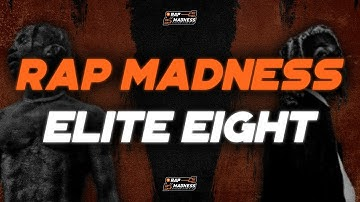 Are These The Top 8 Rappers Alive?! (Rap Madness Elite 8 Results)