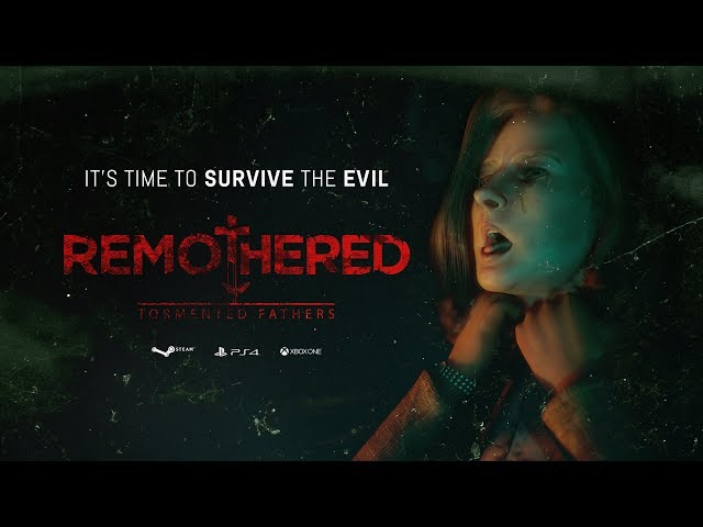 Remothered: Tormented Fathers (видео)