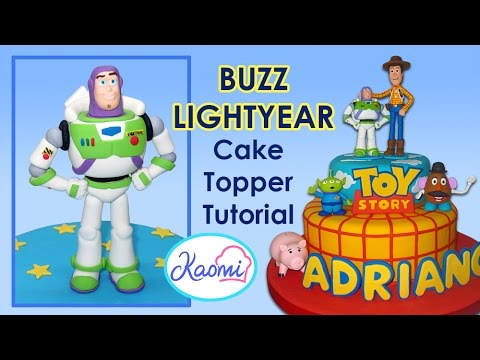 Toy Story (Cake Topper): Buzz Lightyear / Cómo hacer a ...