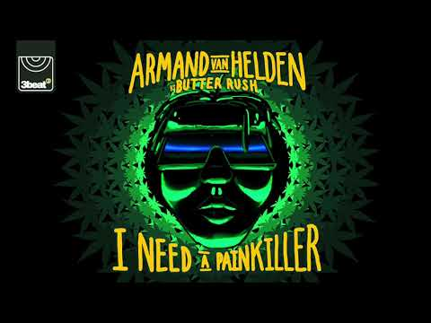 Armand Van Helden vs Butter Rush - I Need A Painkiller (Radio Edit)