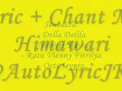 Lyric + Chant Mix JKT48   Himawari by @AutoLyricJKT48