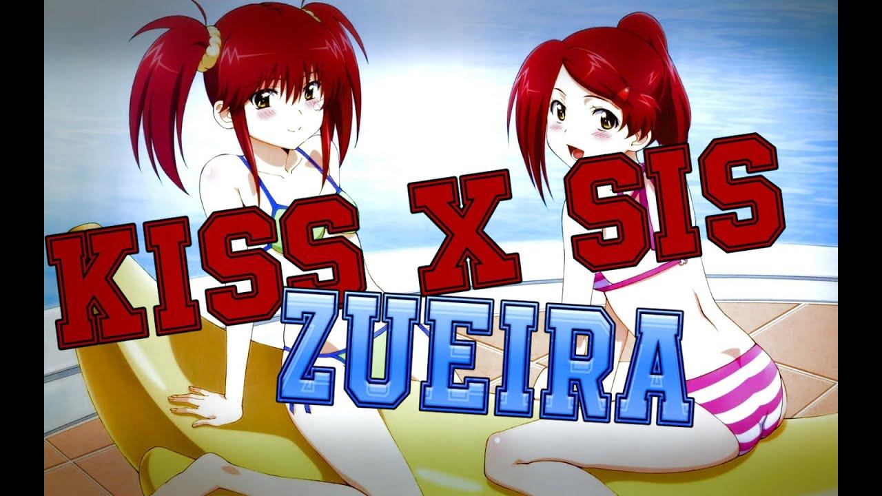KISS x SIS - ZUEIRA - YouTube