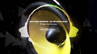 Telif Hakkı Olmayan Müzikler ✅ 8 Year Anniver ✅ No Copyrigth ✅ BASS BOOSTED MUSIC ✅ Music ✅ NCS ✅ #6