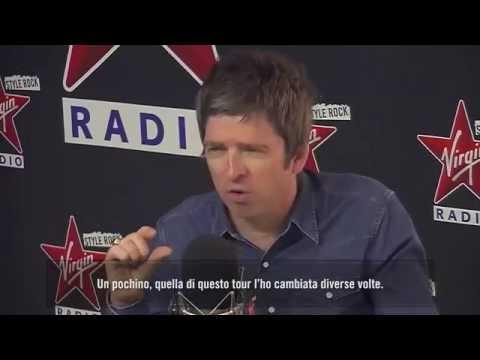Noel Gallagher video interview Virgin Radio Italy 6 July 2015