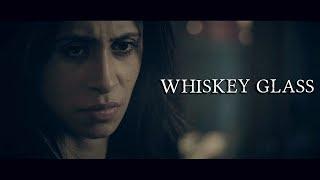 HORROR  SHORT FILM  | WHISKEY GLASS