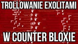 Roblox Trollowanie Exploitami [#1] - Counter Blox