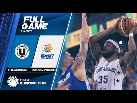 U-BT Cluj Napoca V Enisey Krasnoyarsk - Full Game - FIBA Europe Cup 2019-20