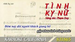TÌNH KỴ NỮ (PHẠM DUY) 🎤 Karaoke California 831865 (HD)