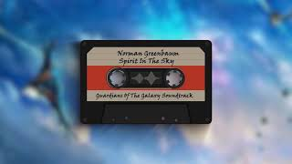 Norman Greenbaum - Spirit In The Sky (Guardians of the Galaxy Soundtrack)