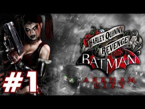 Batman: Arkham City Harley Quinn's Revenge 'Playthrough PART 1' TRUE-HD QUALITY