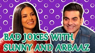 Bad jokes with Sunny Leone and Arbaaz Khan