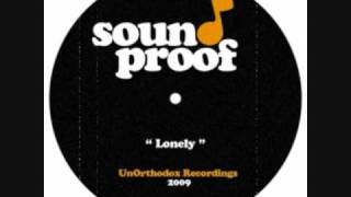 "Sound Proof - ""Lonely"" Hip Hop Instrumentals"