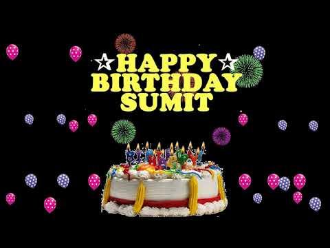 Sumit Happy Birthday To You Youtube