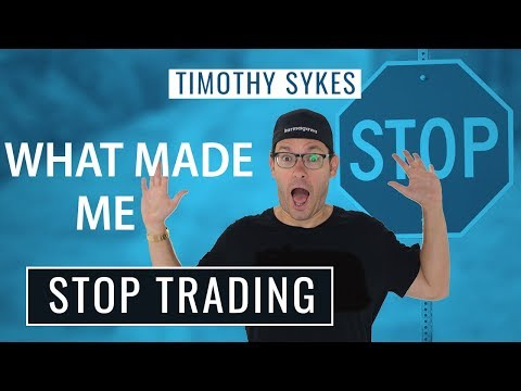 What Made Me Stop Trading