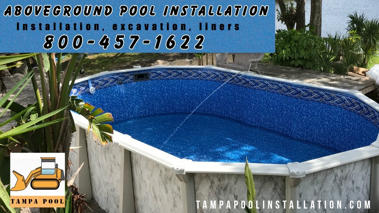 Aboveground Pool Installation 800 457 1622 Tampa Youtube