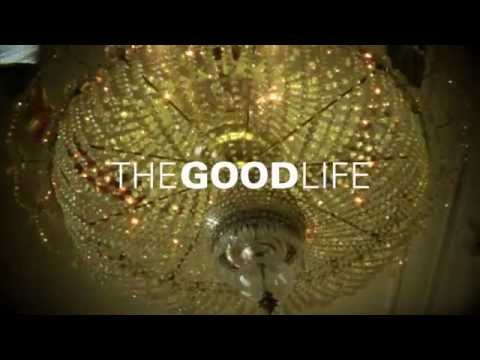 The Good Life - Trailer