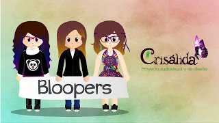 "Bloopers ""Video Campaña Crowdfunding Crisálida"""