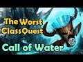 The Worst Class Quest - Call of Water (WCmini Facts)