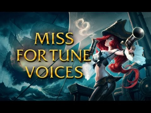 LoL Voices - Miss Fortune - All 17 languages