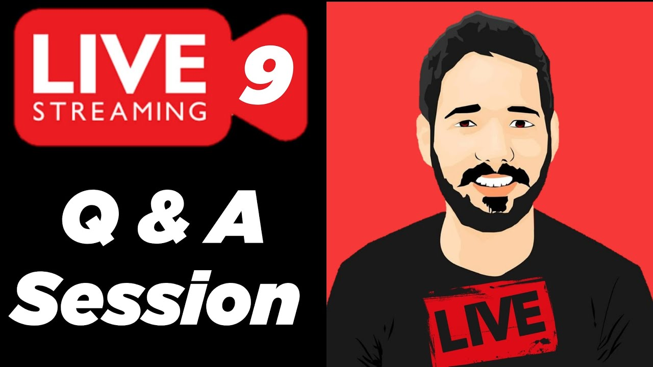 Question & Answer Session | Live Stream 9 |