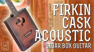 Cask Cigar Box Guitar - Firkin Acoustic by JN Guitars